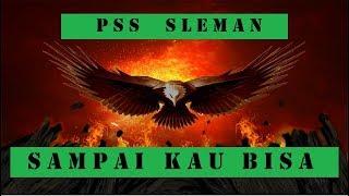 Sampai Kau Bisa PSS Sleman (Versi Rekaman Studio)| + Lirik Lagu