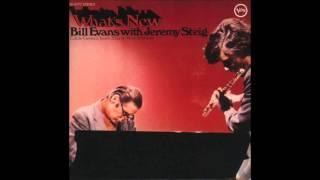 Bill Evans & Jeremy Steig - What