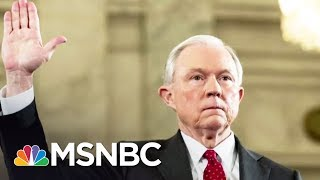 Can Jeff Sessions Explain Donald Trump Admin Removal Of US Attorneys? | Rachel Maddow | MSNBC Free HD Video