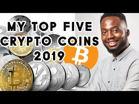 My Top 5 Crypto Coins 2019🚀