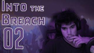 INTO THE BREACH | EL DESIERTO