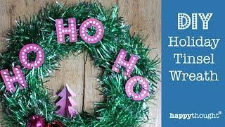 DIY Tinsel Wreath: How to make a holiday wreath decoration - Ho Ho Ho!