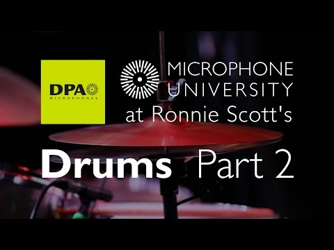 DPA Mic University at Ronnie Scott's Drums Part 2