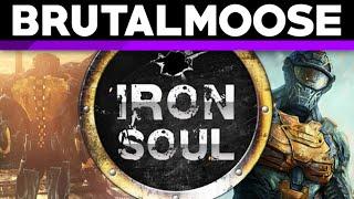 Iron Soul - brutalmoose