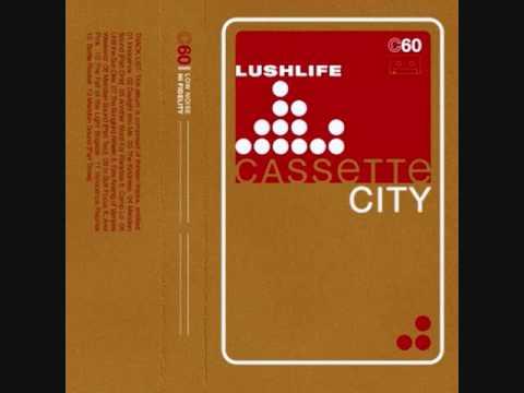 Lushlife  In Soft Focus