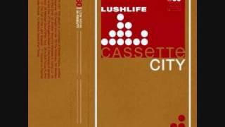Lushlife - In Soft Focus