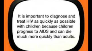Children and HIV - Quick Diagnosis and Treatment
