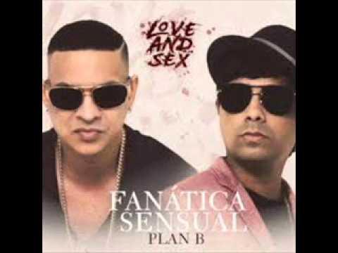 Fanática Sensual | PLAN B | Download Mp3