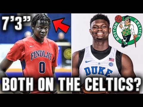 How The Celtics Can Get Bol Bol And Zion Williamson In The 2019 NBA Draft