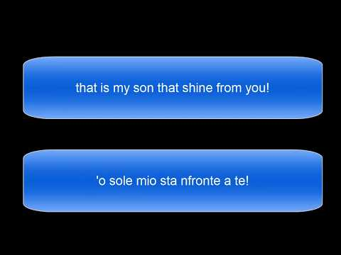 O Sole Mio, Luciano Pavarotti (English & Italian Lyrics)