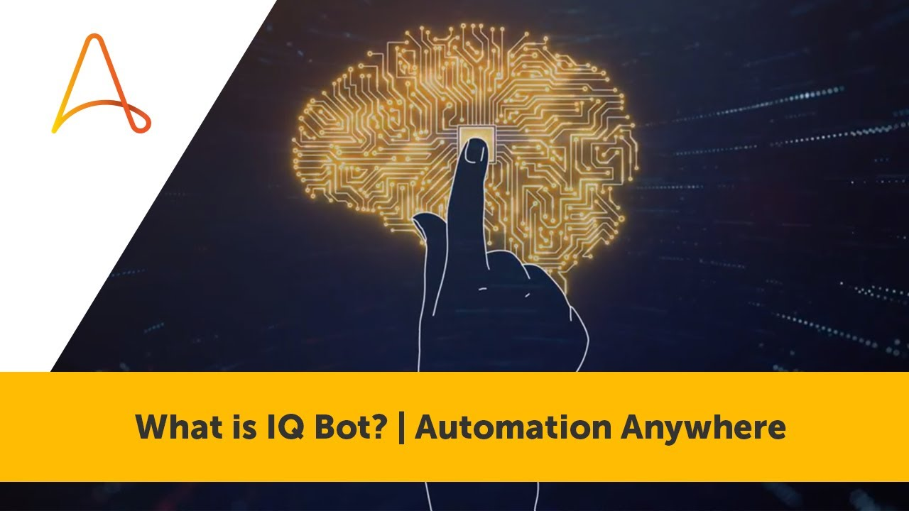 What is IQ Bot? | Automation Anywhere