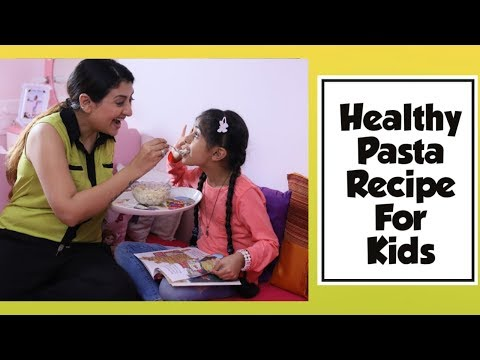 Recipe: Healthy Pasta Recipe For Kids