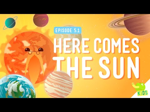 Here Comes the Sun: Crash Course Kids #5.1