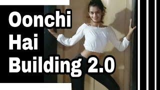 Oonchi Hai Building 2 0 Song Dance Judwaa 2