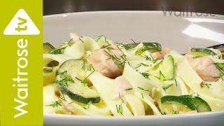 Salmon, Dill and Courgette Pasta | Waitrose
