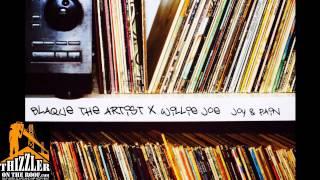 Blaque The Artist & Willie Joe - Joy & Pain