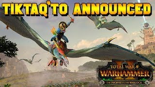 New FLC Lord: Tiktak'to ANNOUNCED! Starting Location, Stats & Discussion | Total War: Warhammer 2