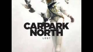 Carpark North - Lost (Peace)