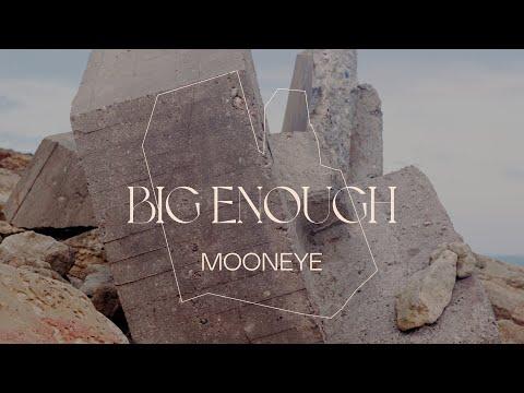 "Nieuwe single Mooneye - ""Big Enough"""