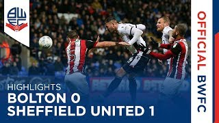 HIGHLIGHTS | Bolton 0-1 Sheffield United