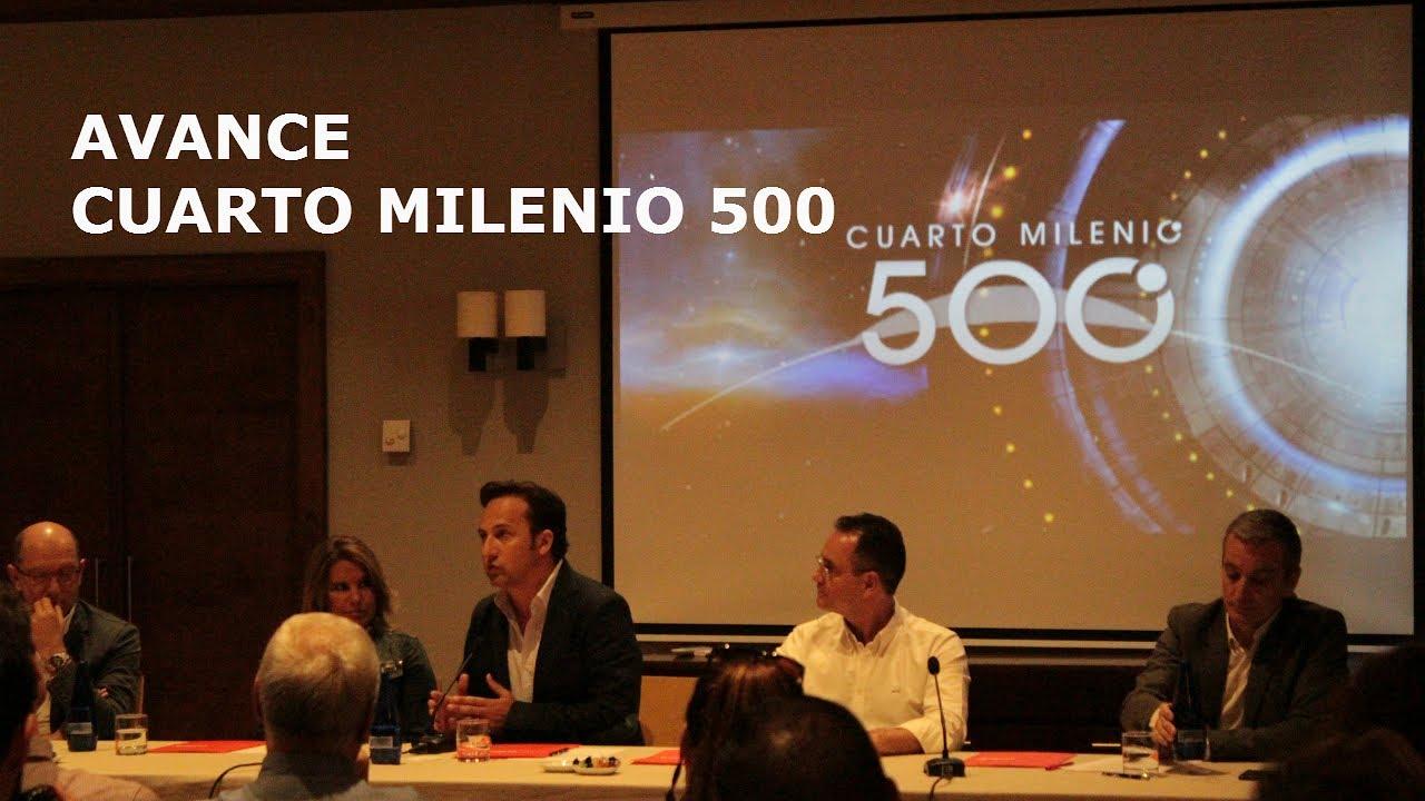 CUARTO MILENIO 500 , AVANCE : \