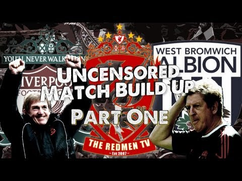 Liverpool v WBA: Hodgson's Return: Match Build Up (Part 1)