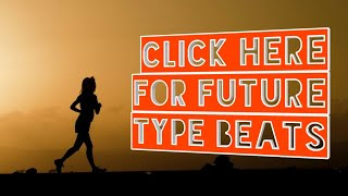 FUTURE X JUICE WRLD TYPE BEAT-