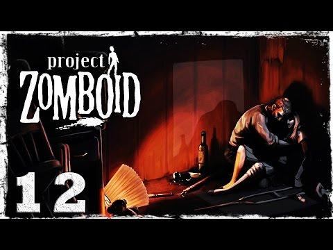Смотреть прохождение игры [Coop] Project Zomboid. #12: Зачистка территории.