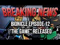 """BREAKING NEWS: BIONICLE Episode 12 """"The Game"""" Released"""
