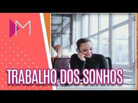 5 passos para conseguir o trabalho dos sonhos! - Mulheres (24/05/18)
