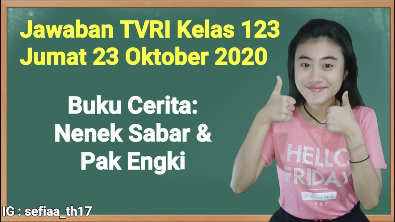 Kunci Jawaban TVRI Kelas 1-2-3 SD Jumat 23 Oktober…
