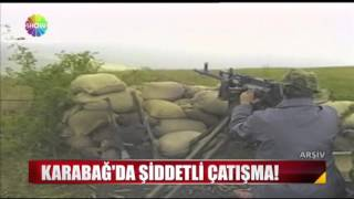 Karabağ'da şiddetli çatışma!