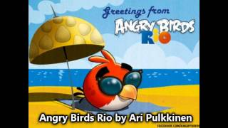 Angry Birds Rio Theme Remix (Original)
