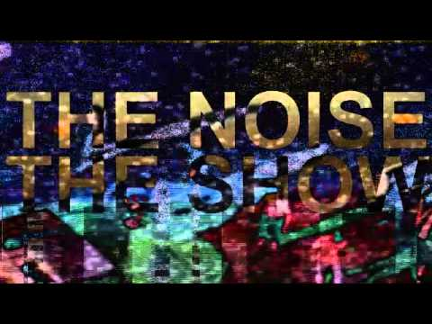 THE NOISE THE SHOW 102213 - This Is Your Brain