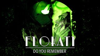 Do you Remember (official video) by Flokati