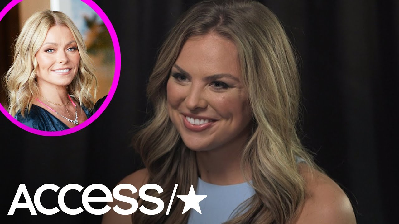'The Bachelorette': Hannah B. Reacts To Kelly Ripa: 'She's Entitled To Have Her Opinion' | Access