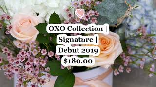 Flor Box OXO   Flower Box   OXO Collection Signature Debut 2019