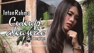 Intan Rahma - Cukup Aku Wae ( Official Music Video )KOPLO VERSION