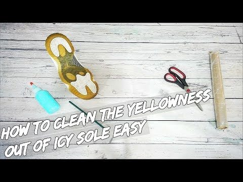 How To Clean The Yellowness Out Of Icy Soles EASY