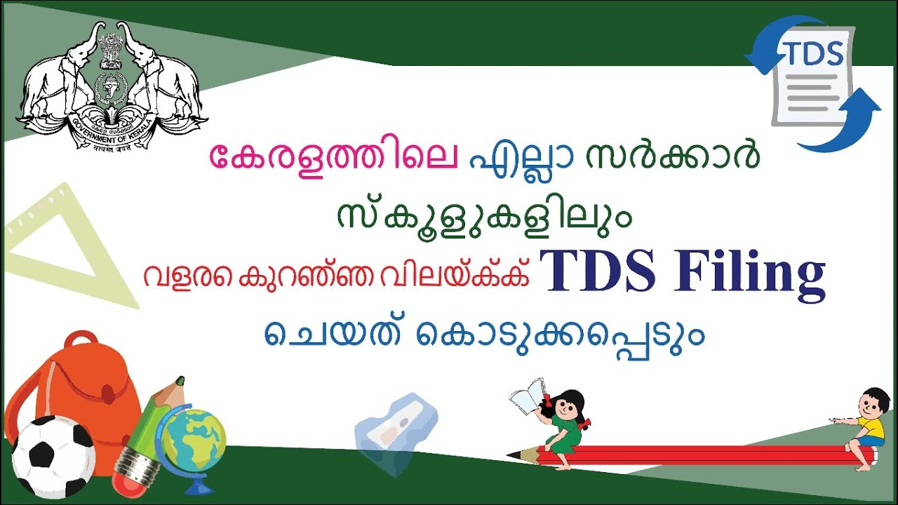 Low Cost e-TDS filing for Kerala Govt Schools - July 2020 / Q4 e-TDS filing Date Extended !!
