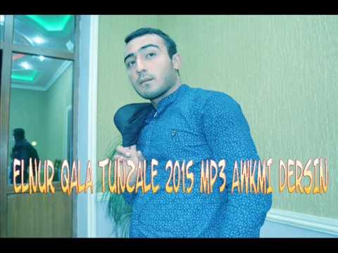ElnurQala Tunzale AF EDERSIN 2015 HITT