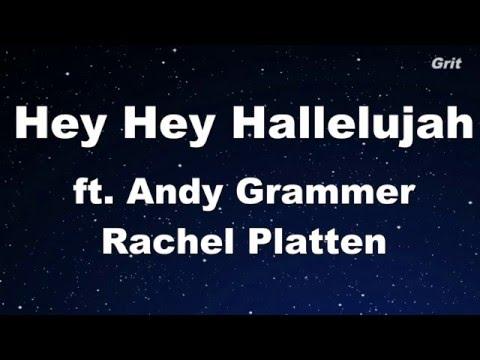 Hey Hey Hallelujah - Rachel Platten Karaoke 【No Guide Melody】Instrumental