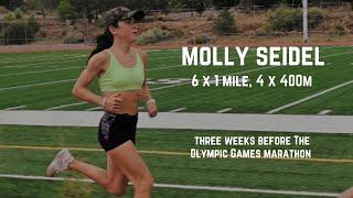 Molly Seidel - 6 x Mile, 4 x 400m