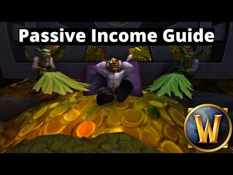 WoW Passive Income Beginner Guide - How I Make My Gold