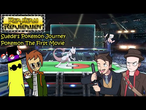 Review Reviewer: Suede's Pokemon Journey Pokemon The First Movie