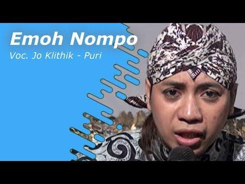 JoKlithik ft Puri Ratna - Emoh Nompo