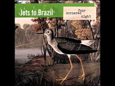 Jets To Brazil - ******* [And the trumpets pounded in my ears]