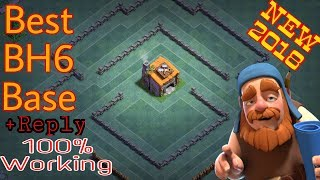 BUILDER HALL 6 (BH6) BEST BASE WITH REPLAY PROOF! | BH6 TOP DEFENSIVE BASE LAYOUT ANTI ALL TROOPS!