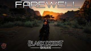 Black Desert(BDO): 👋 Farewell 👋 | Valkyrie | PK/Open World PvP
