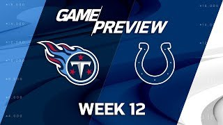 Tennessee Titans vs. Indianapolis Colts | NFL Week 12 Game Preview | NFL Playbook